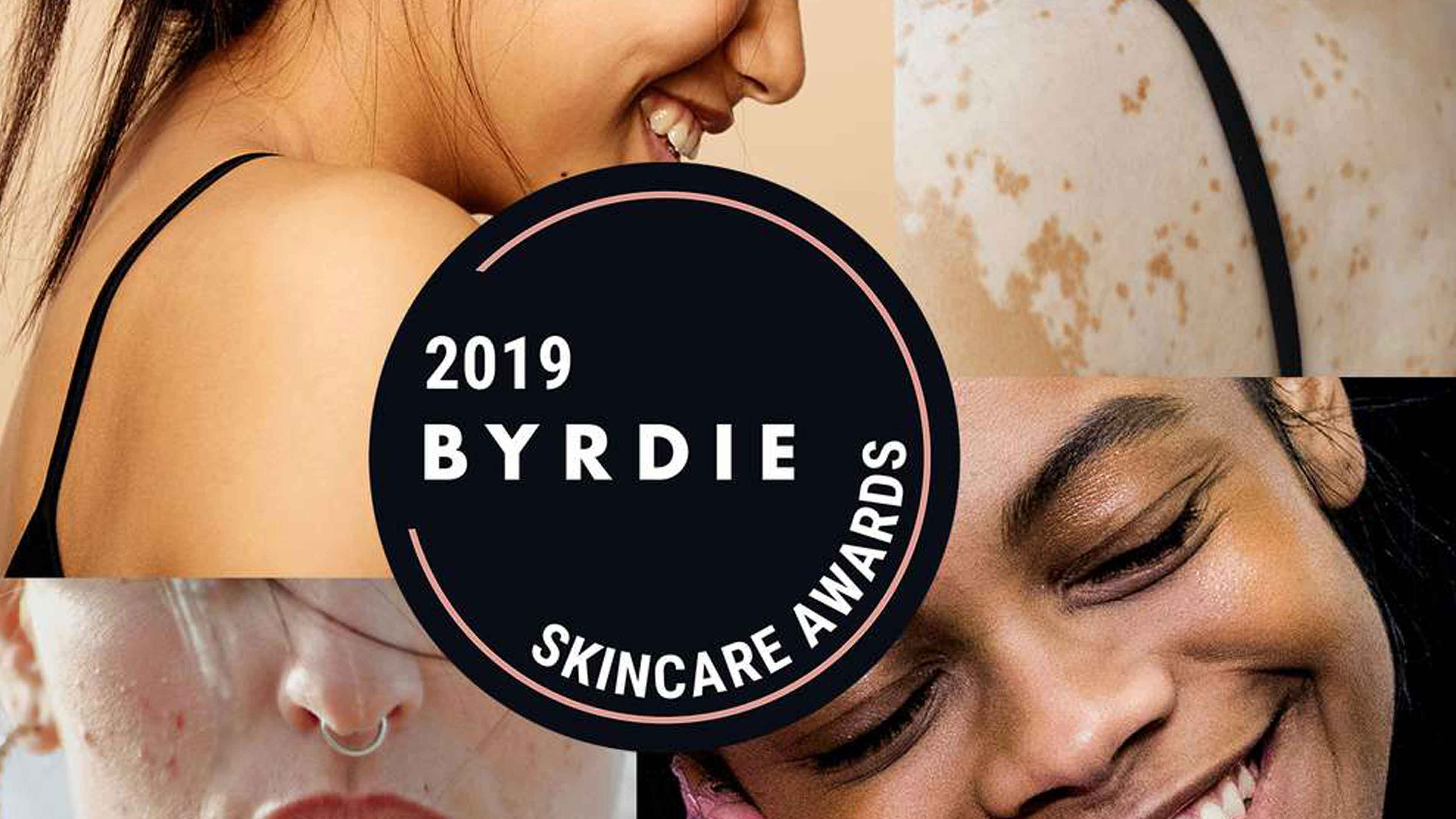 Byrdie: The Winners of The 2019 Skincare Awards